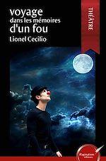 Télécharger cet ebook : Voyage dans les mémoires d'un fou