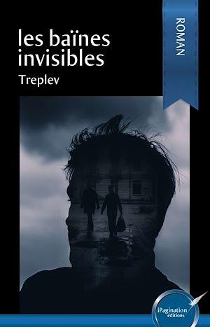 Téléchargez le livre :  Les baïnes invisibles