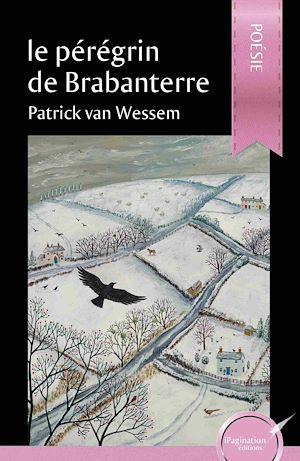 Téléchargez le livre :  Le pérégrin de Brabanterre