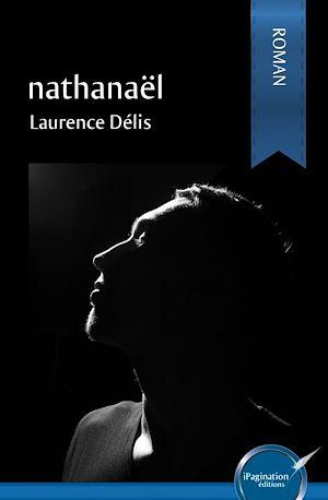 Téléchargez le livre :  Nathanaël
