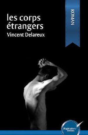 Téléchargez le livre :  Les corps étrangers