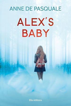 Téléchargez le livre :  Alex's baby
