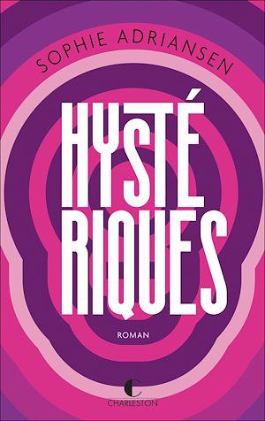 Téléchargez le livre :  Hystériques