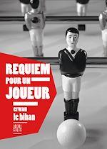Télécharger cet ebook : Requiem pour un joueur
