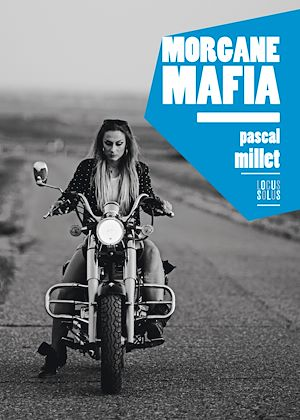 Téléchargez le livre :  Morgane Mafia