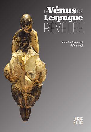 Téléchargez le livre :  La Vénus de Lespugue révélée