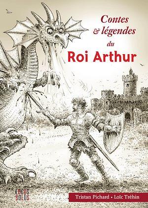 Téléchargez le livre :  Contes et légendes du Roi Arthur