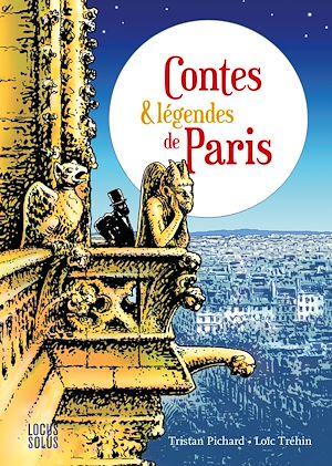 Téléchargez le livre :  Contes et légendes de Paris