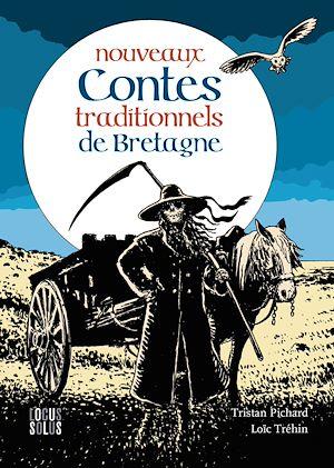 Téléchargez le livre :  Nouveaux contes traditionnels de Bretagne