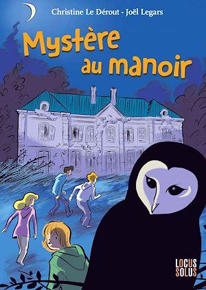 Téléchargez le livre :  Mystère au manoir