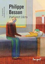 Télécharger le livre :  Patient zéro. Le premier malade du sida