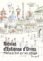 Télécharger le livre :  Paris n'est qu'un songe