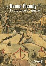 Télécharger le livre :  La victoire du nègre
