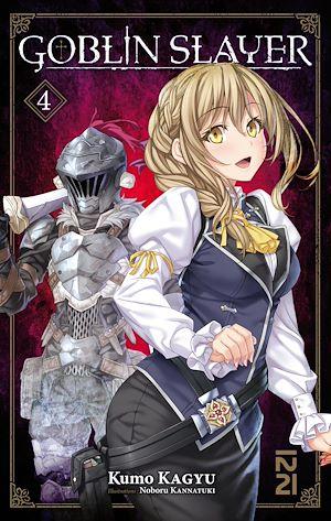 Téléchargez le livre :  Goblin Slayer (Light Novel) - tome 04