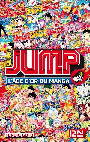 Téléchargez le livre :  Jump – L'âge d'or du manga