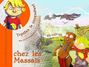 Téléchargez le livre :  Trystan le Conquérant  :  Chez les Massais
