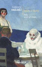 Télécharger le livre :  Rien à faire - Solo pour un clown