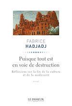 Télécharger le livre :  Puisque tout est en voie de destruction