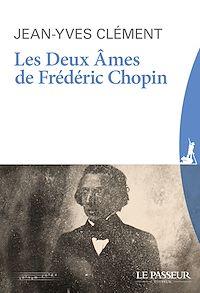 Télécharger le livre : Les deux âmes de Frédéric Chopin (Nouvelle édition revue et augmentée)