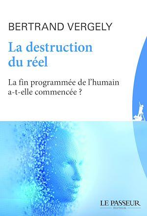 Téléchargez le livre :  La destruction du réel