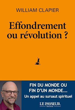 Téléchargez le livre :  Effondrement ou révolution ?