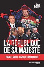 Télécharger le livre :  La République de Sa Majesté