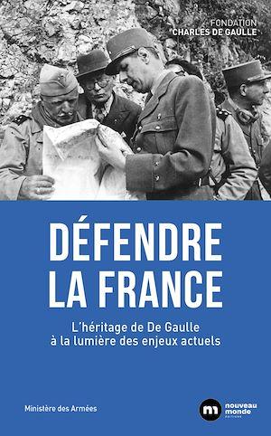 Téléchargez le livre :  Défendre la France