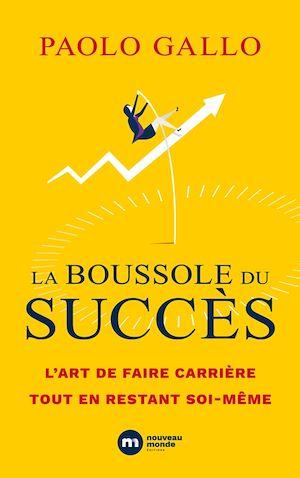 Téléchargez le livre :  La boussole du succès