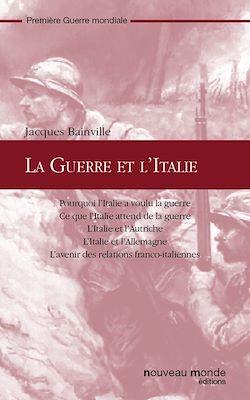 Téléchargez le livre numérique:  La Guerre et l'Italie