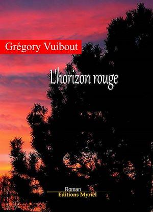 Téléchargez le livre :  L'horizon rouge