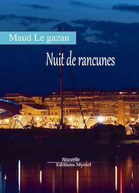 Télécharger le livre : Nuit de rancunes