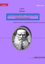 Télécharger cet ebook : Réflexions sur l'Histoire et ses écritures