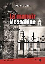 Télécharger le livre :  Le manoir Messakine