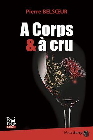 Téléchargez le livre :  A Corps et à cru