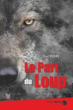 Téléchargez le livre :  La part du loup