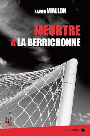 Téléchargez le livre :  Meurtre à la Berrichonne