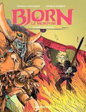 Téléchargez le livre :  Bjorn le Morphir - Tome 3 - La reine des enfers
