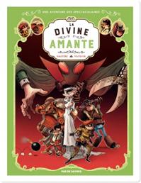 Téléchargez le livre numérique:  Les Spectaculaires - Tome 2 - La Divine Amante