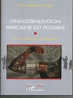 Télécharger le livre :  L'Industrialisation africaine est possible