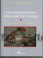 Télécharger cet ebook : L'Industrialisation africaine est possible
