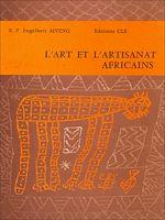 Télécharger cet ebook : L'Art et l'artisanat Africains