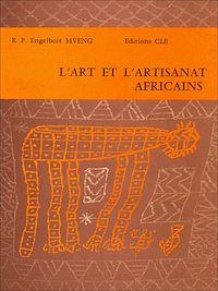 Télécharger le livre : L'Art et l'artisanat Africains