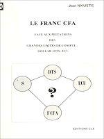 Télécharger cet ebook : Le Franc CFA face aux mutations des grandes unités de compte : Dollar-DTS-ECU