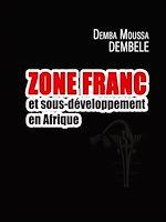 Télécharger le livre :  Zone Franc et sous-développement en Afrique