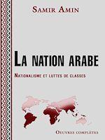 Télécharger le livre :  La nation arabe