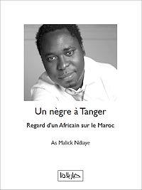 Télécharger le livre : Un nègre à Tanger