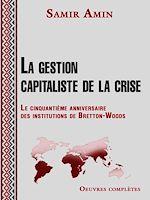 Télécharger le livre :  La gestion capitaliste de la crise