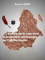 Télécharger le livre :  L'écriture de la crise dans la production romanesque de Calixthe Beyala