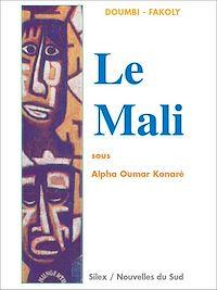 Télécharger le livre : Le Mali sous Alpha Oumar Konaré