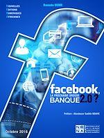 Télécharger cet ebook : Facebook, la prochaine grosse banque 2.0?